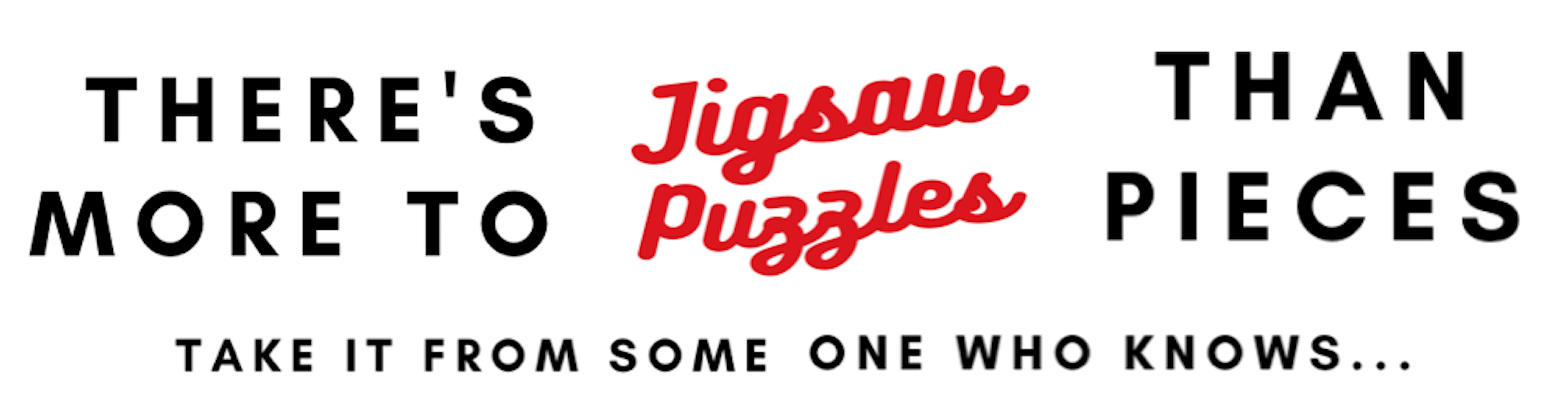 There's More To Jigsaw Puzzles Than Pieces Book