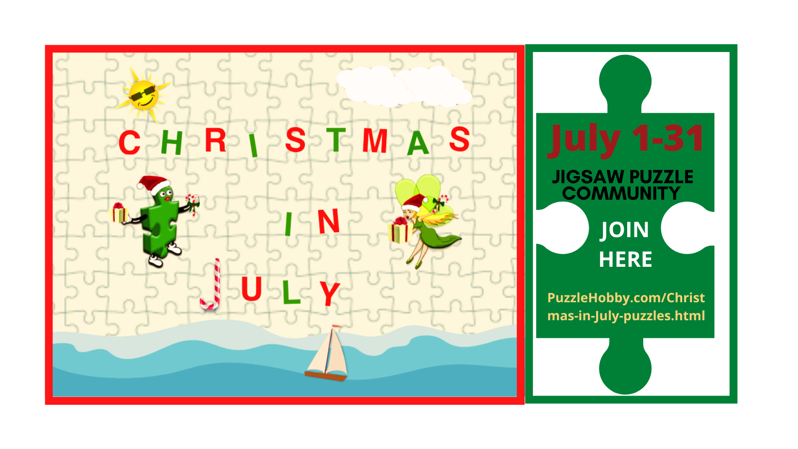 Join us for the Christmas in July Puzzles Event! Starts July 1st and runs until July 31st. Share them on the Jigsaw Puzzle Connections Facebook Group Page.